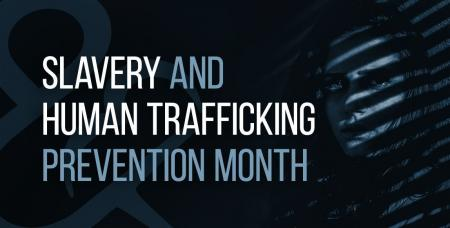 slavery and human trafficking prevention month